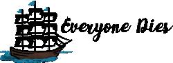 E1D (Everyone Dies)