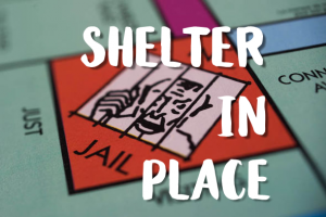 Shelter in Place COVID-19