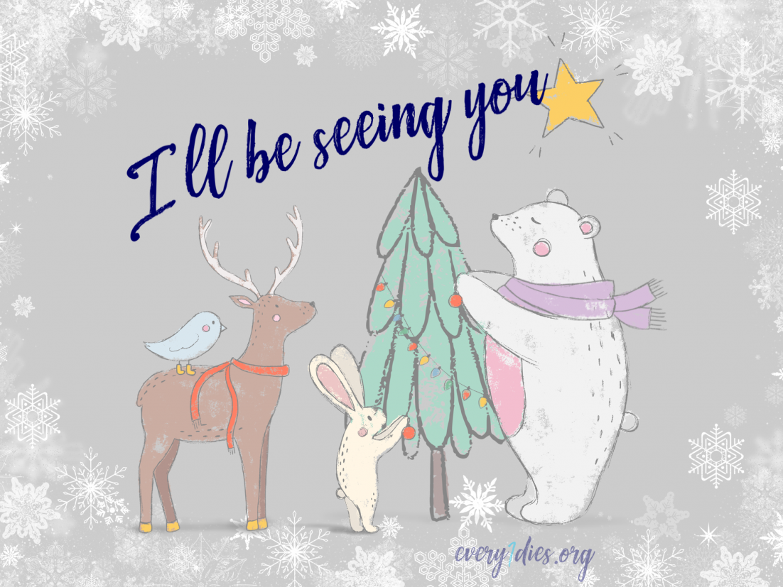 """Animals with holiday preparations and """"l'll be seeing you"""" in text"""