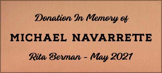 In memory of Michael Navarrette