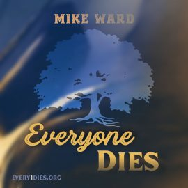 Oak tree with blue and gold wisps, words Everyone Dies